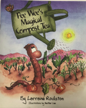 Pee Wee's Magical Compost Tea