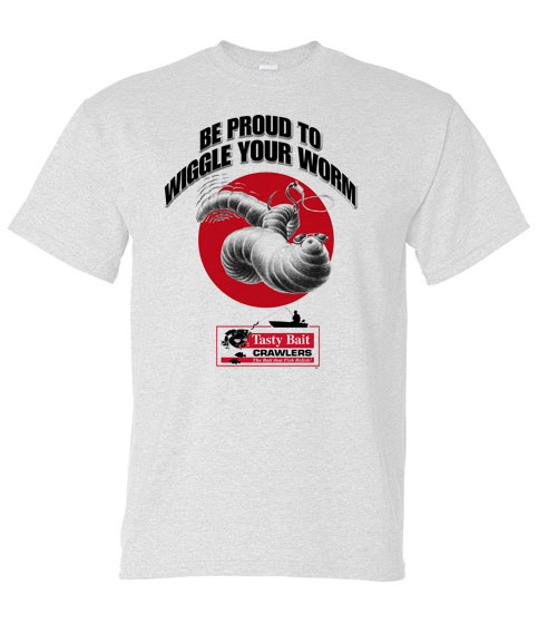 proud to wiggle your worm tee shirt white